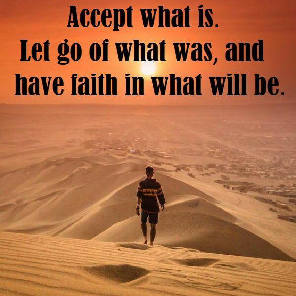 Прими то, что есть. Отпусти то, что было и верь в то, что будет.